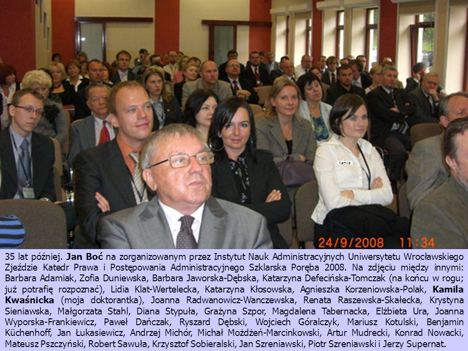 35 lat później. Jan Boć na zorganizowanym przez Instytut Nauk Administracyjnych Uniwersytetu Wrocławskiego Zjeździe Katedr Prawa i Postępowania Admini