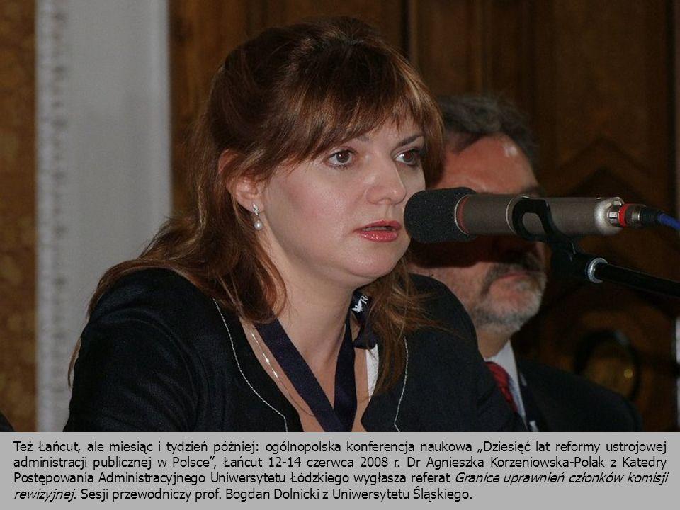 Też Łańcut, ale miesiąc i tydzień później: ogólnopolska konferencja naukowa Dziesięć lat reformy ustrojowej administracji publicznej w Polsce, Łańcut