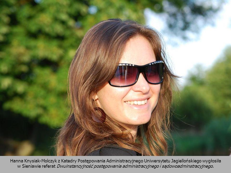 Hanna Knysiak-Molczyk z Katedry Postępowania Administracyjnego Uniwersytetu Jagiellońskiego wygłosiła w Sieniawie referat Dwuinstancyjność postępowani