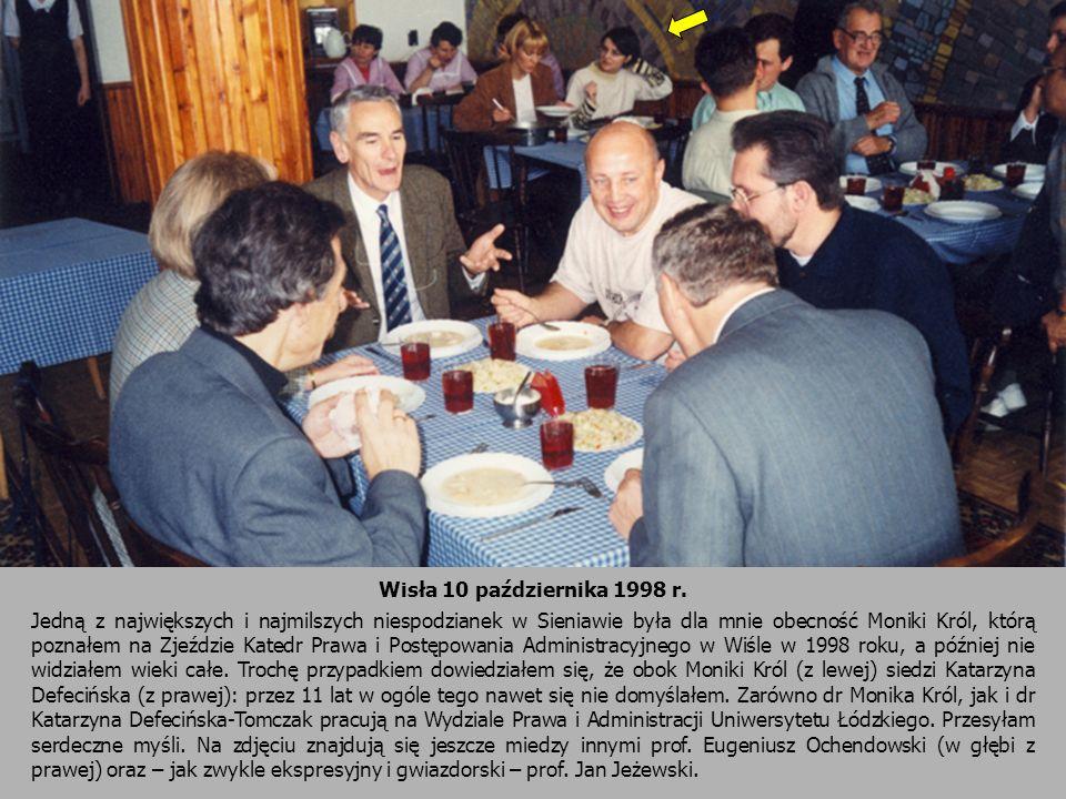 Wisła 10 października 1998 r. Jedną z największych i najmilszych niespodzianek w Sieniawie była dla mnie obecność Moniki Król, którą poznałem na Zjeźd