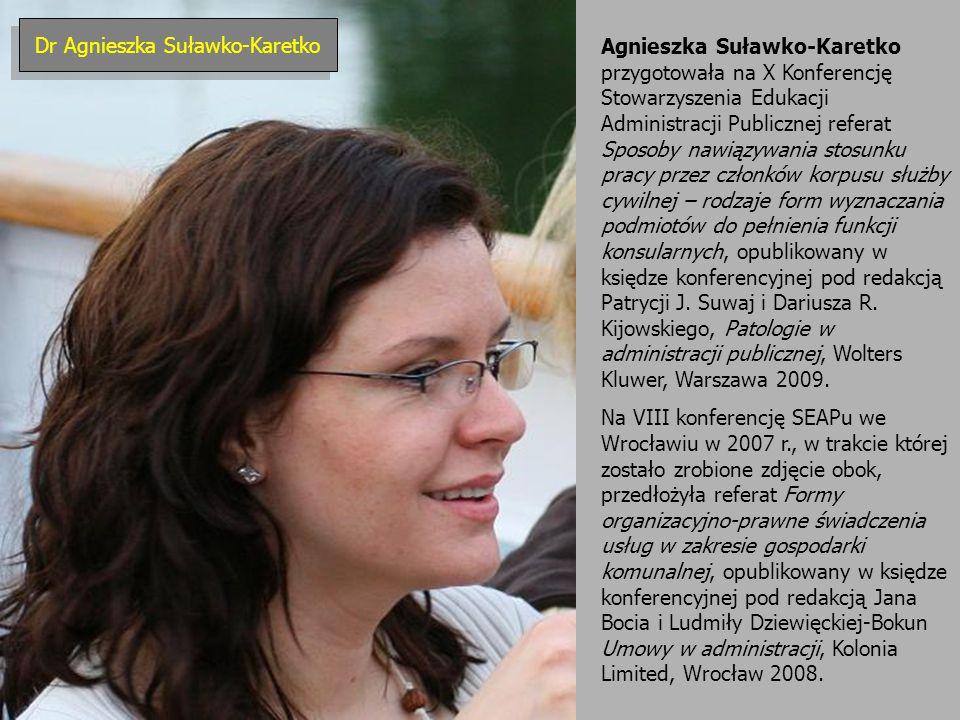 Agnieszka Suławko-Karetko przygotowała na X Konferencję Stowarzyszenia Edukacji Administracji Publicznej referat Sposoby nawiązywania stosunku pracy p