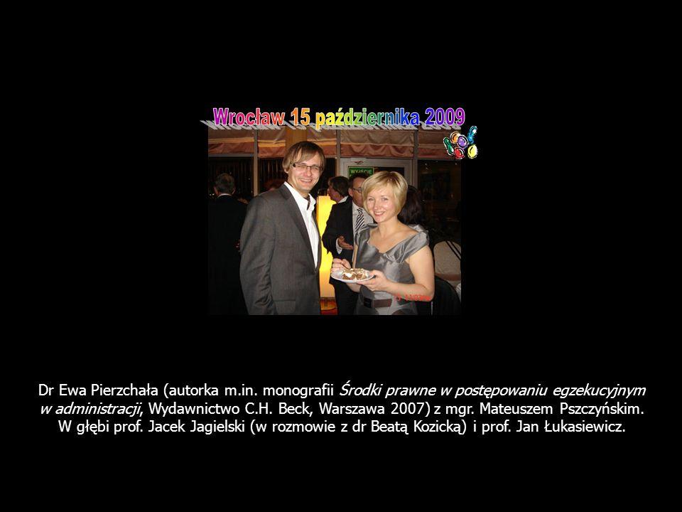 Dr Ewa Pierzchała (autorka m.in. monografii Środki prawne w postępowaniu egzekucyjnym w administracji, Wydawnictwo C.H. Beck, Warszawa 2007) z mgr. Ma
