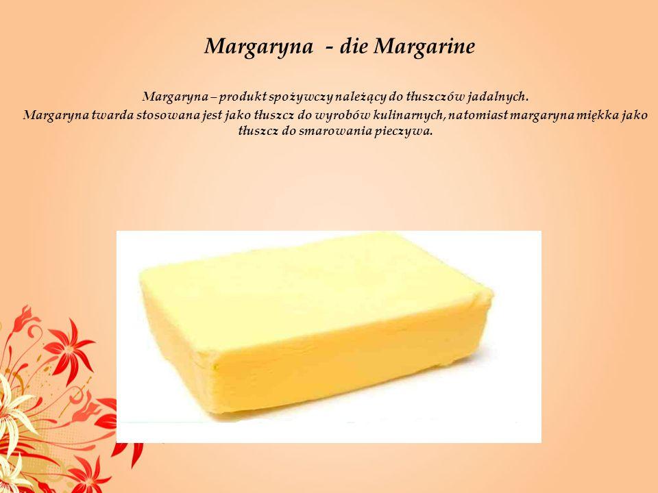 Margaryna – produkt spożywczy należący do tłuszczów jadalnych. Margaryna twarda stosowana jest jako tłuszcz do wyrobów kulinarnych, natomiast margaryn