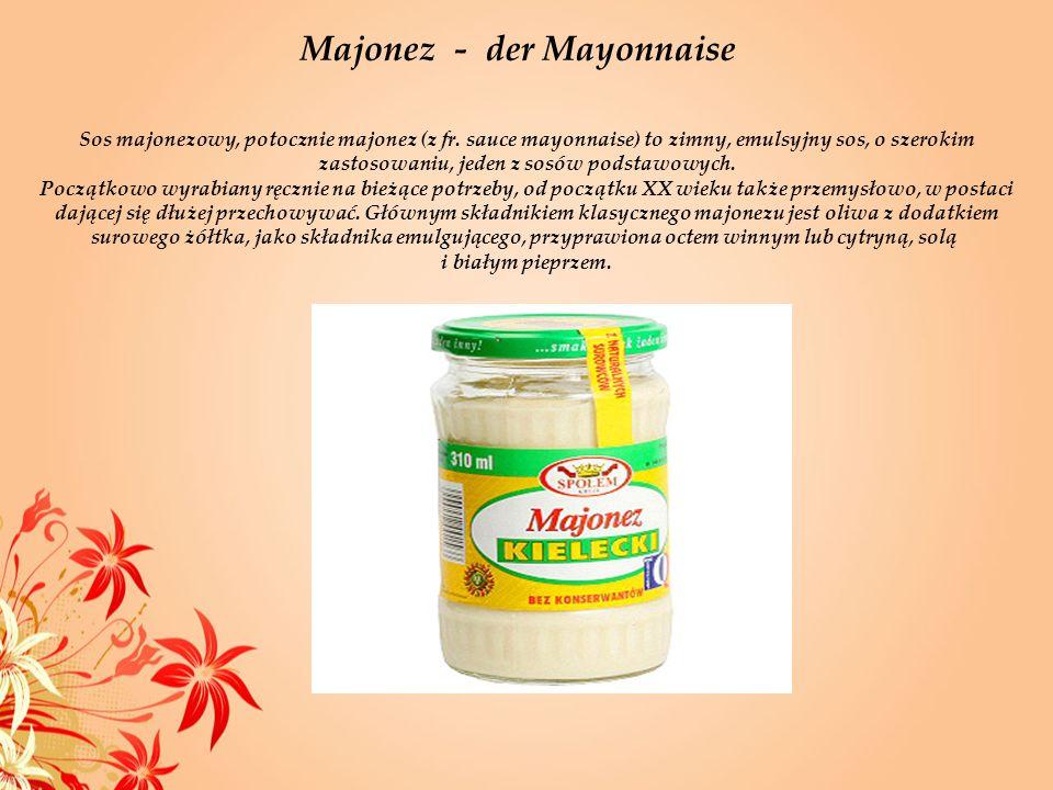 Sos majonezowy, potocznie majonez (z fr. sauce mayonnaise) to zimny, emulsyjny sos, o szerokim zastosowaniu, jeden z sosów podstawowych. Początkowo wy