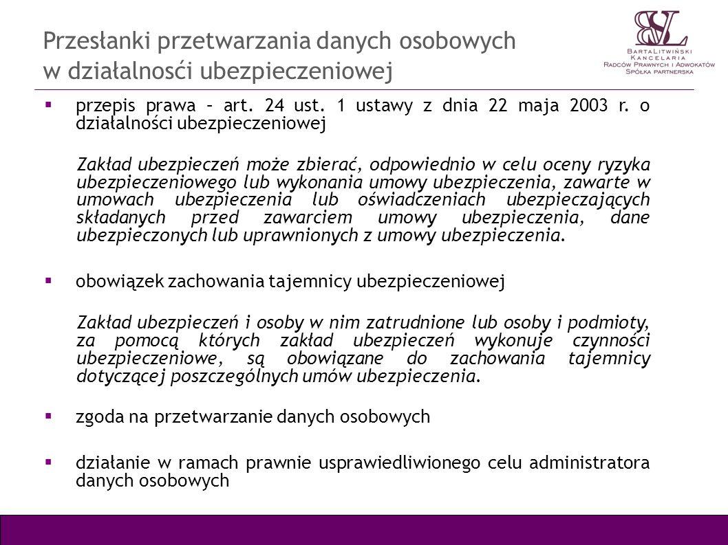 Przesłanki przetwarzania danych osobowych w działalnosći ubezpieczeniowej przepis prawa – art. 24 ust. 1 ustawy z dnia 22 maja 2003 r. o działalności