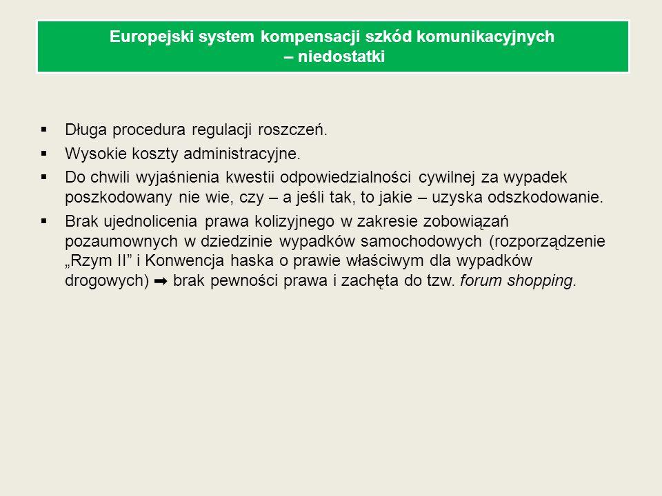 Alternatywa: ubezpieczenie gwarantujące kompensację niezależną od odpowiedzialności cywilnej Tzw.