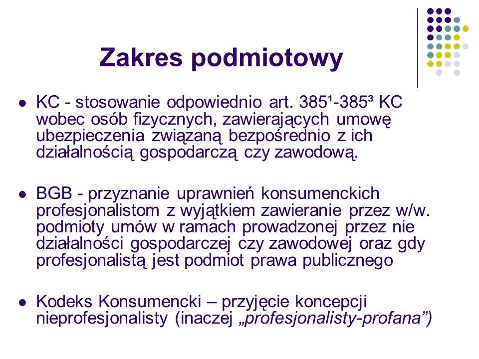 Zakres podmiotowy KC - stosowanie odpowiednio art. 385¹-385³ KC wobec osób fizycznych, zawierających umowę ubezpieczenia związaną bezpośrednio z ich d