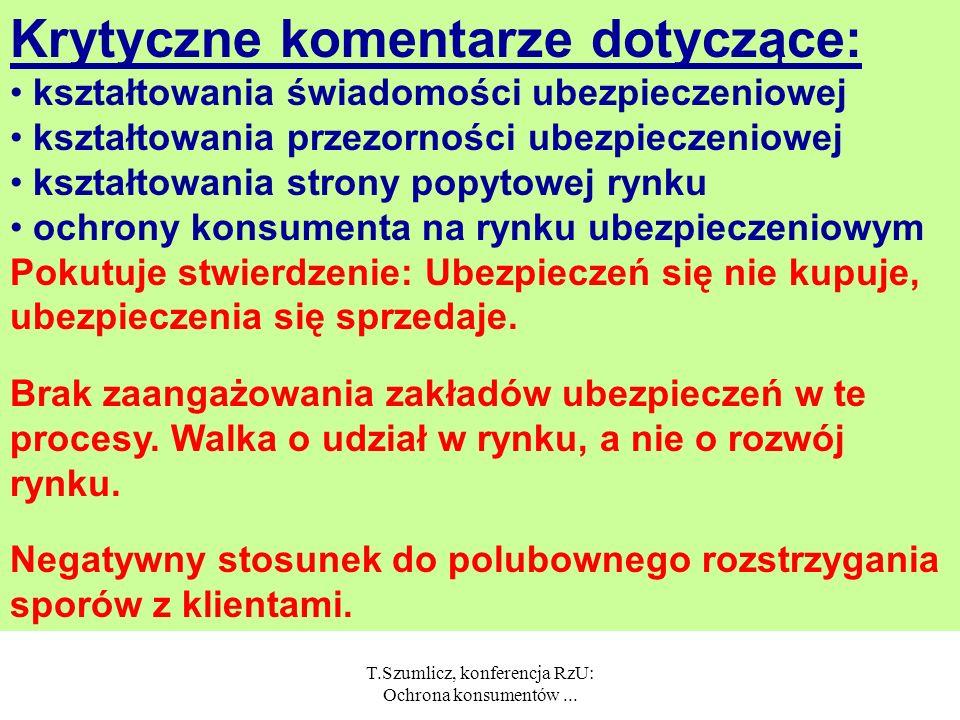 T.Szumlicz, konferencja RzU: Ochrona konsumentów... Zobowiązanie państwa do ochrony konsumenta wynikające ze stosowania przymusu ubezpieczenia. Ochron