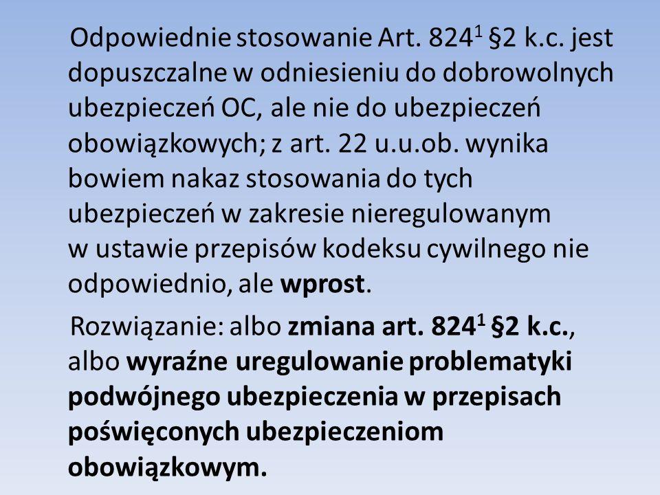 Odpowiednie stosowanie Art.824 1 §2 k.c.