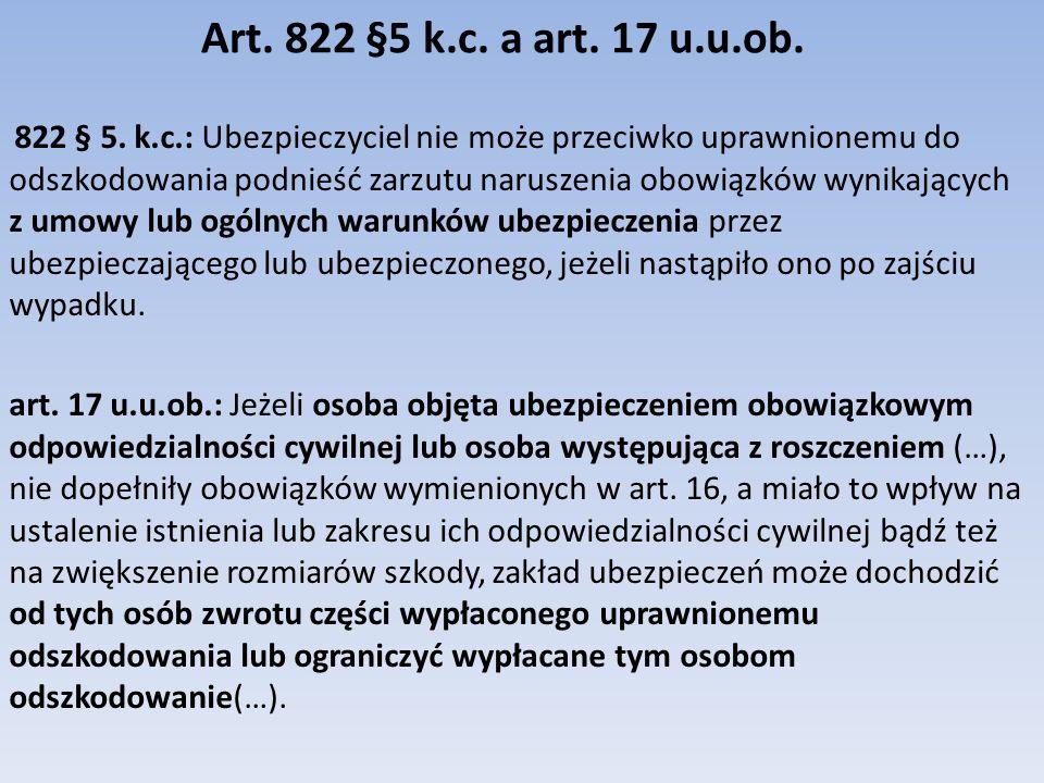 Art.822 §5 k.c. a art. 17 u.u.ob. 822 § 5.
