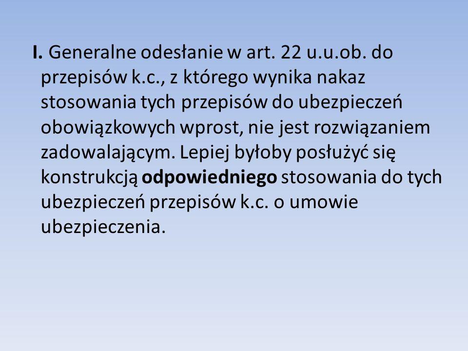 I.Generalne odesłanie w art. 22 u.u.ob.
