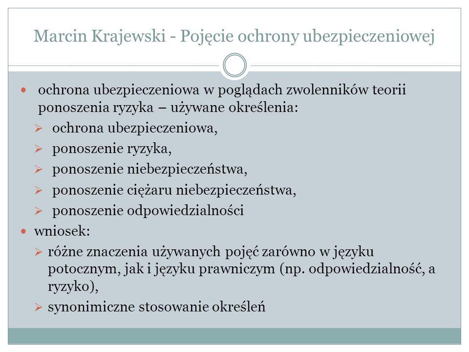 Marcin Krajewski - Pojęcie ochrony ubezpieczeniowej ochrona ubezpieczeniowa w przepisach prawa art.