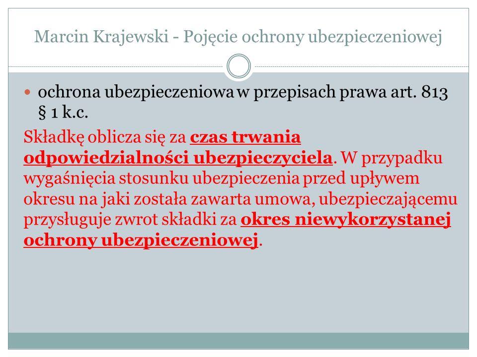Marcin Krajewski - Pojęcie ochrony ubezpieczeniowej 812 § 4 k.c.
