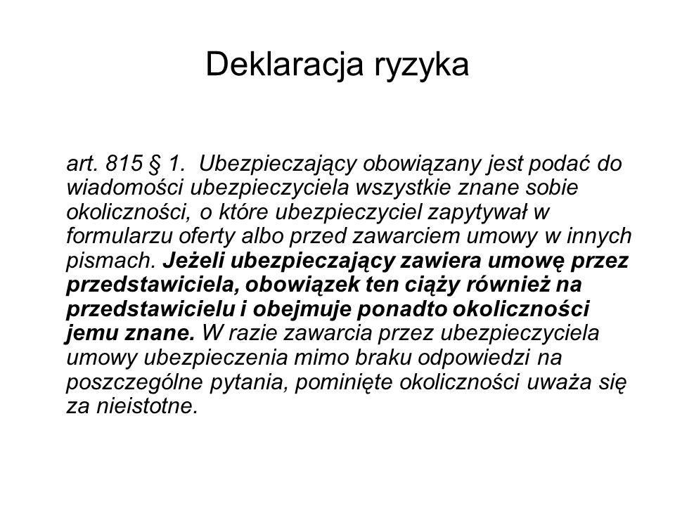 Naruszenie powinności deklaracji ryzyka Art.815 § 3.