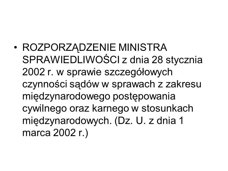 ROZPORZĄDZENIE MINISTRA SPRAWIEDLIWOŚCI z dnia 28 stycznia 2002 r. w sprawie szczegółowych czynności sądów w sprawach z zakresu międzynarodowego postę