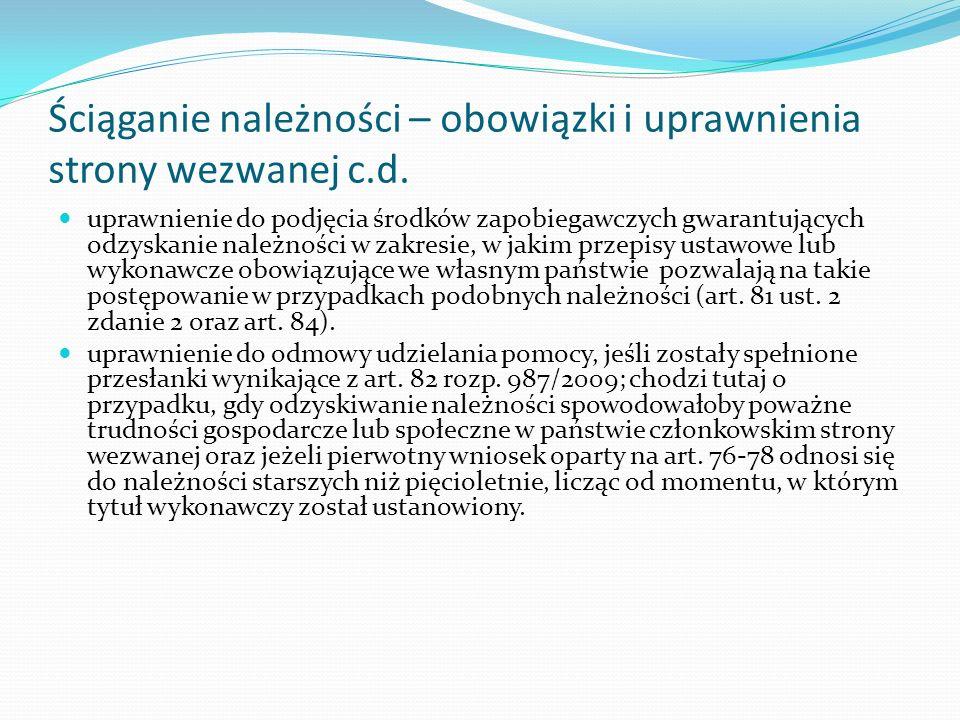 Ściąganie należności – obowiązki i uprawnienia strony wezwanej c.d. uprawnienie do podjęcia środków zapobiegawczych gwarantujących odzyskanie należnoś