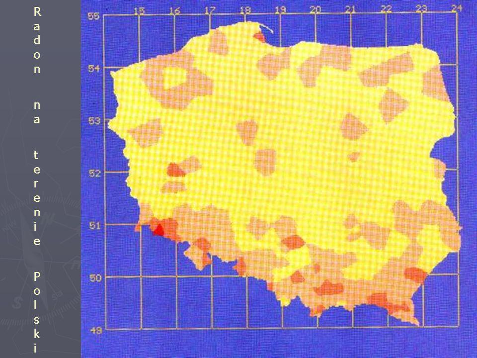 Radon na terenie PolskiRadon na terenie Polski