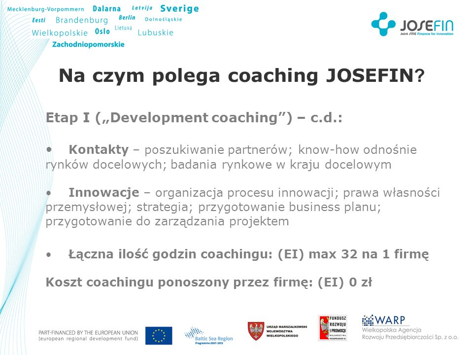 Your Logo Na czym polega coaching JOSEFIN .
