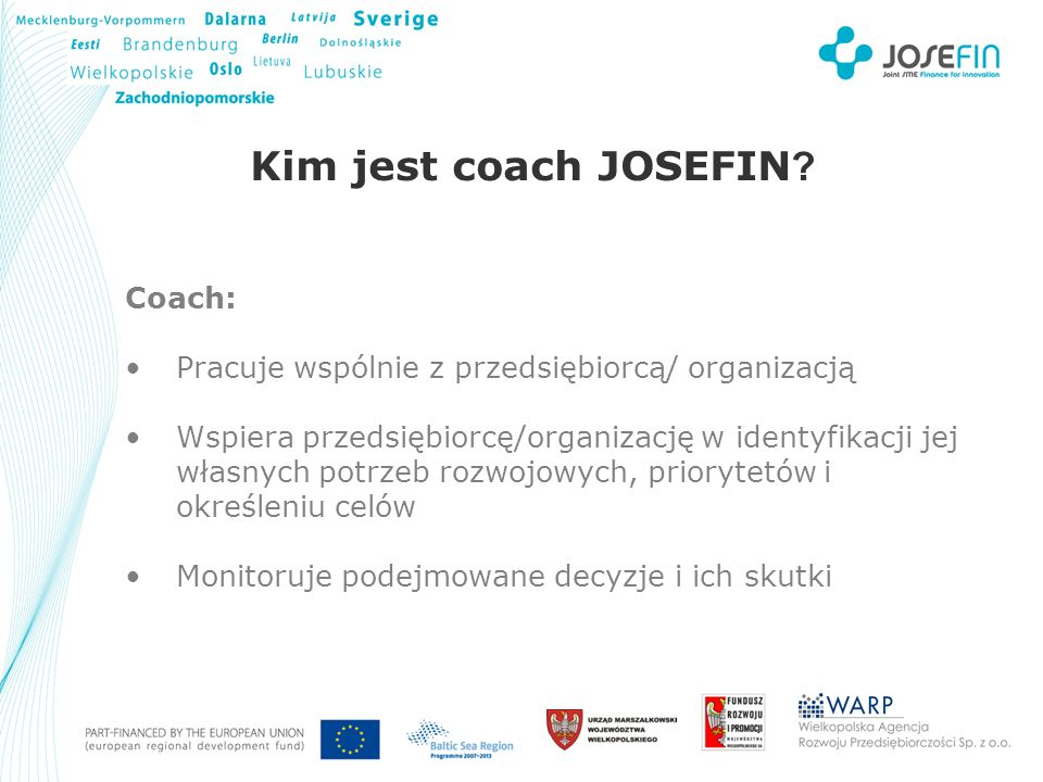 Your Logo Kim jest coach JOSEFIN .