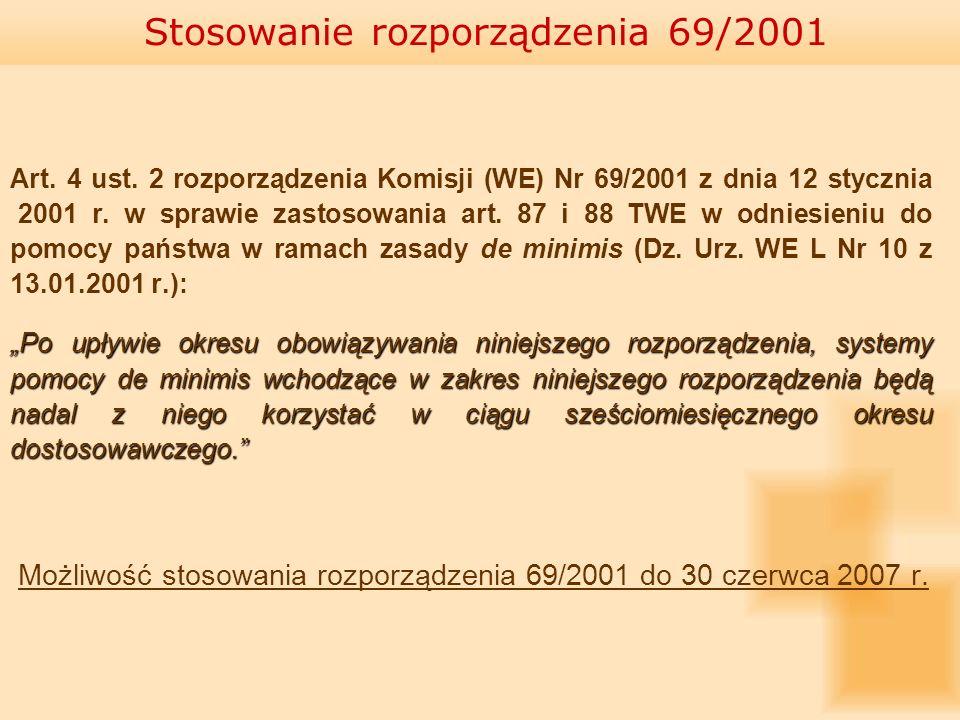 Art. 4 ust. 2 rozporządzenia Komisji (WE) Nr 69/2001 z dnia 12 stycznia 2001 r. w sprawie zastosowania art. 87 i 88 TWE w odniesieniu do pomocy państw