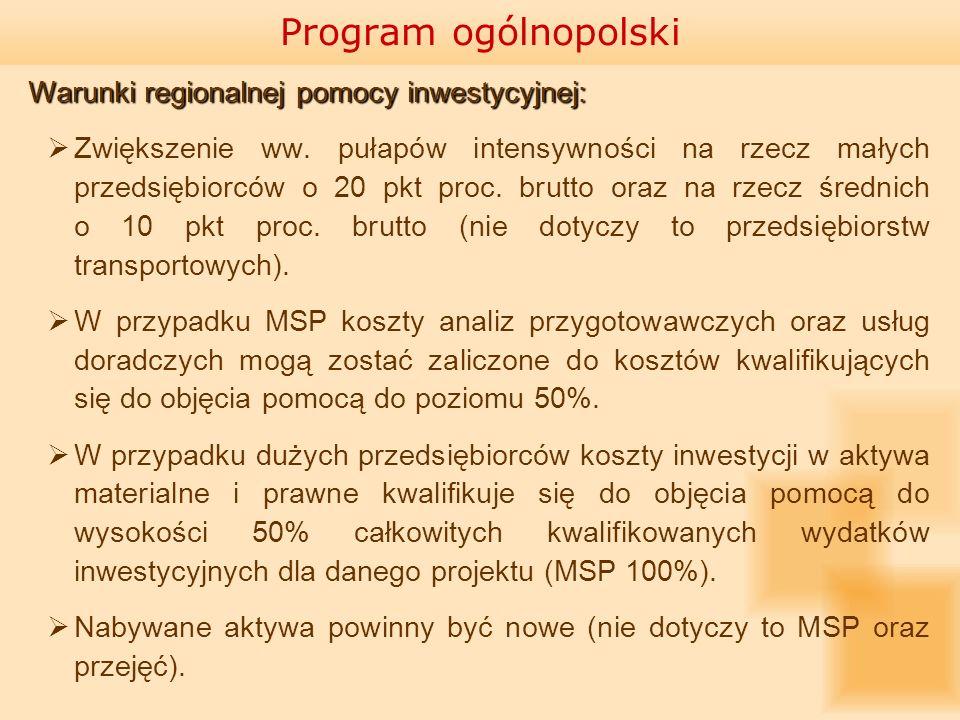 Warunki regionalnej pomocy inwestycyjnej: Zwiększenie ww. pułapów intensywności na rzecz małych przedsiębiorców o 20 pkt proc. brutto oraz na rzecz śr
