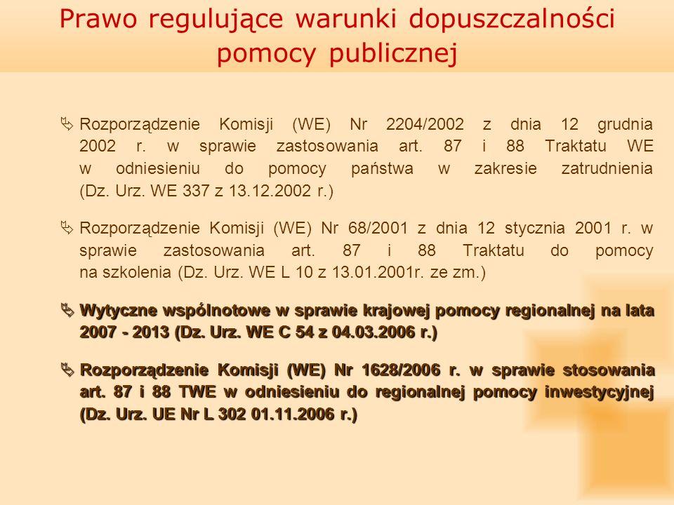 Rozporządzenie Komisji (WE) Nr 2204/2002 z dnia 12 grudnia 2002 r. w sprawie zastosowania art. 87 i 88 Traktatu WE w odniesieniu do pomocy państwa w z