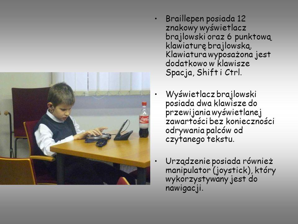 Braillepen posiada 12 znakowy wyświetlacz brajlowski oraz 6 punktową klawiaturę brajlowską. Klawiatura wyposażona jest dodatkowo w klawisze Spacja, Sh
