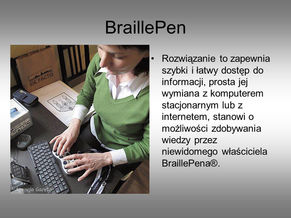 BraillePen Możliwość zastosowania słuchawek daje możliwość odsłuchiwania wypowiadanych przez syntezator informacji, co zapewnia dyskrecję i komfort pracy.
