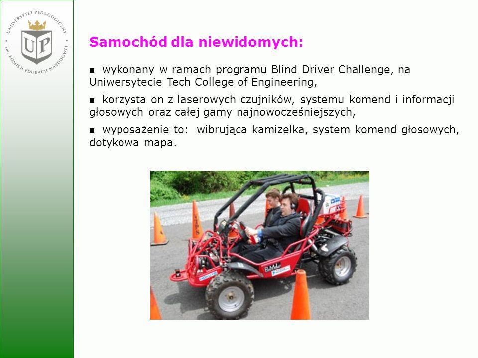 Jolanta Zielińska Samochód dla niewidomych: wykonany w ramach programu Blind Driver Challenge, na Uniwersytecie Tech College of Engineering, korzysta