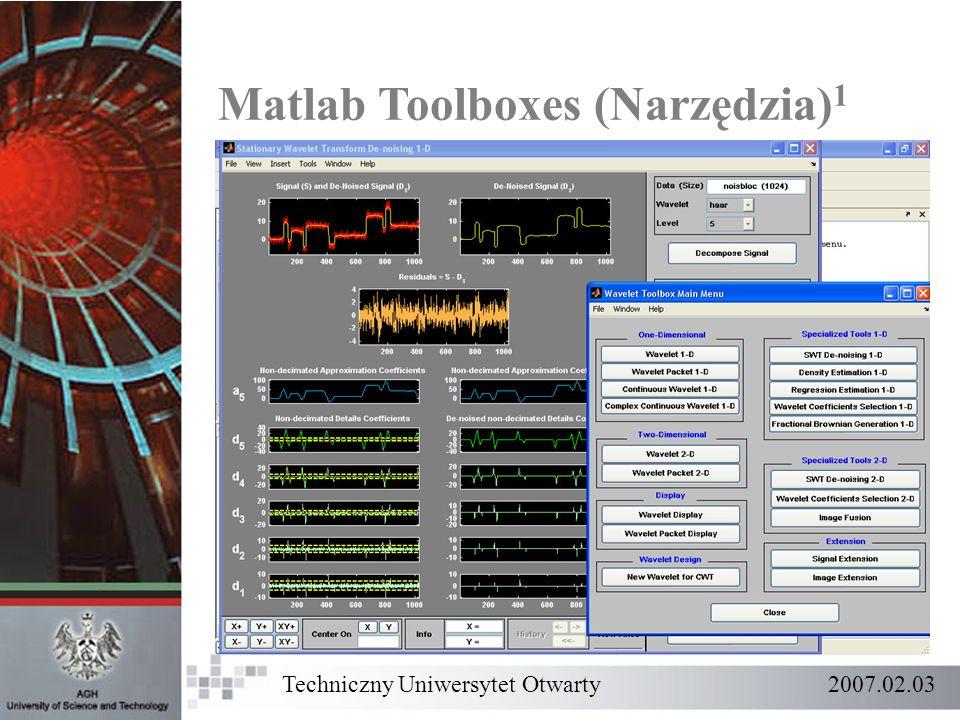 Techniczny Uniwersytet Otwarty 2007.02.03 Matlab Toolboxes (Narzędzia) 1