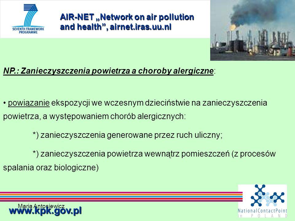 Maria Antosiewicz28 AIR-NET Network on air pollution and health, airnet.iras.uu.nl www.kpk.gov.pl NP.: Zanieczyszczenia powietrza a choroby alergiczne