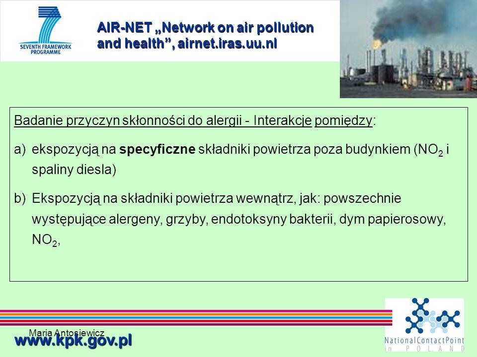 Maria Antosiewicz29 AIR-NET Network on air pollution and health, airnet.iras.uu.nl www.kpk.gov.pl Badanie przyczyn skłonności do alergii - Interakcje