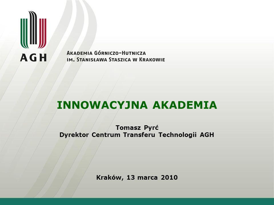 Agenda Polska w rankingu innowacyjności UE Innowacyjna Akademia Motywy i bariery patentowania wynalazków Transfer innowacji – jak to robimy na AGH Transfer innowacji – jak to robią inni Dyskusja AKADEMIA GÓRNICZO HUTNICZA im.
