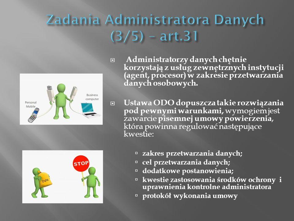 Administratorzy danych chętnie korzystają z usług zewnętrznych instytucji (agent, procesor) w zakresie przetwarzania danych osobowych. Ustawa ODO dopu