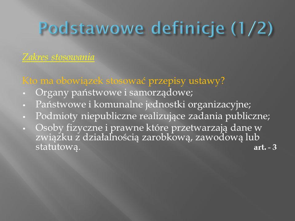 Zakres stosowania Kto ma obowiązek stosować przepisy ustawy? Organy państwowe i samorządowe; Państwowe i komunalne jednostki organizacyjne; Podmioty n