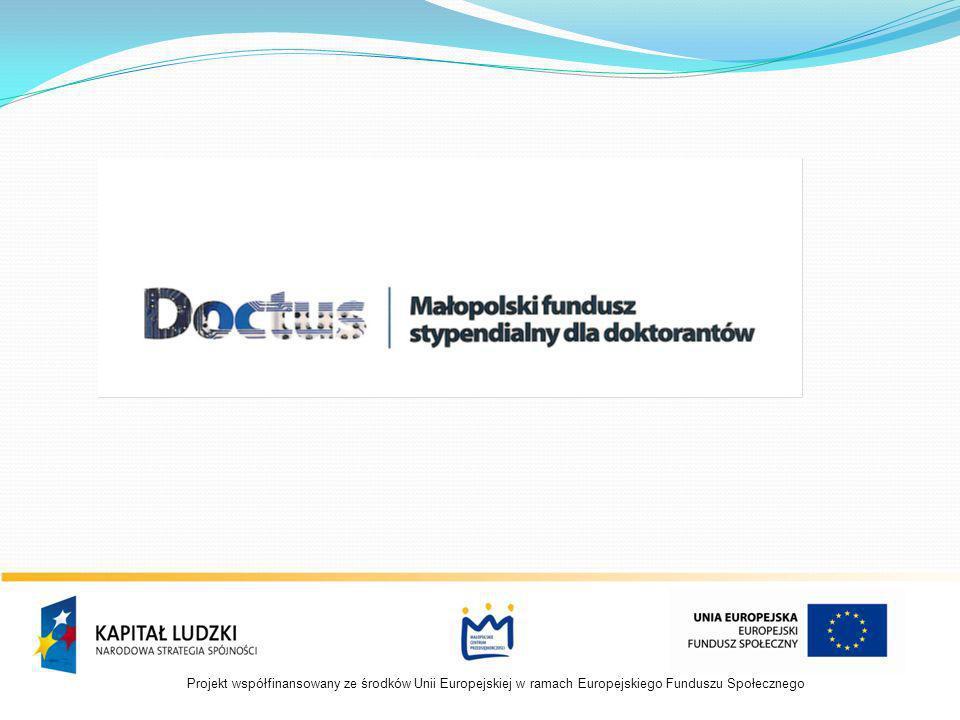 Cel projektu Wspieranie pracy naukowej doktorantów kształcących się w dziedzinach nauki i dyscyplinach naukowych oraz przygotowujących pracę doktorską o zakresie i tematyce zgodnymi z obszarami strategicznego rozwoju określonymi w Regionalnej Strategii Innowacji Województwa Małopolskiego 2008 – 2013.