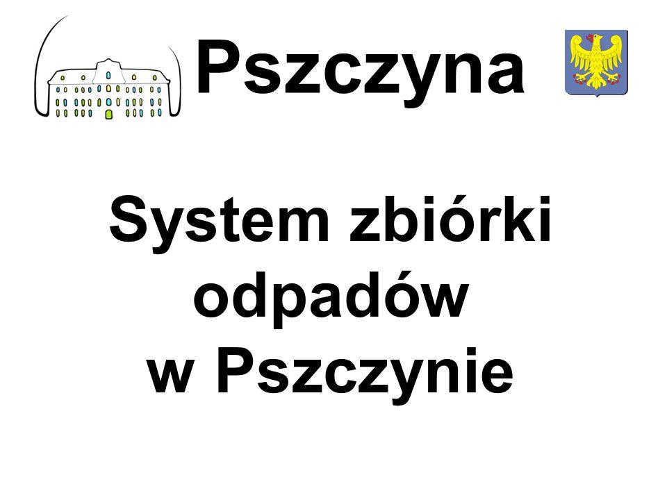System zbiórki odpadów w Pszczynie Pszczyna