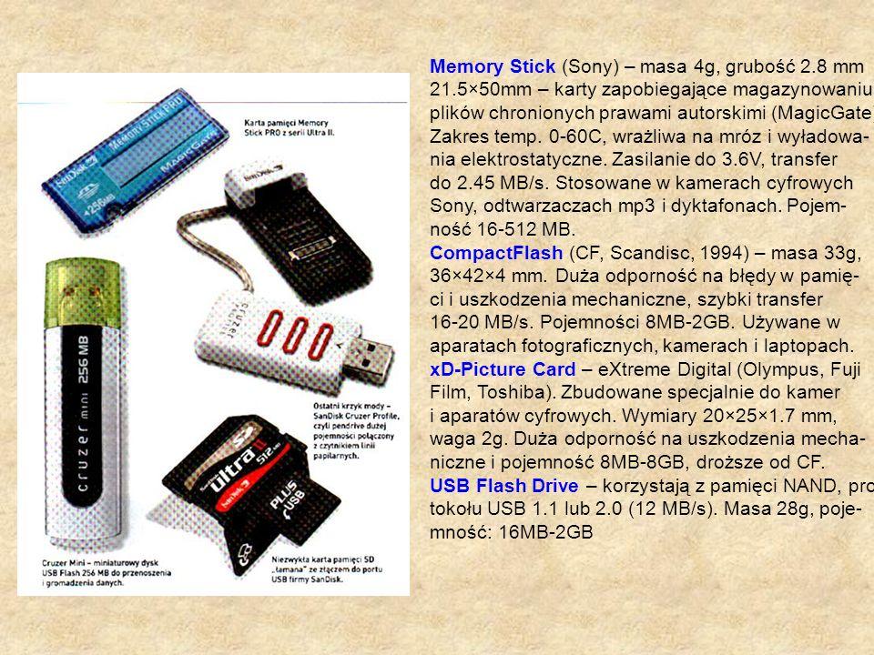 Memory Stick (Sony) – masa 4g, grubość 2.8 mm 21.5×50mm – karty zapobiegające magazynowaniu plików chronionych prawami autorskimi (MagicGate) Zakres t