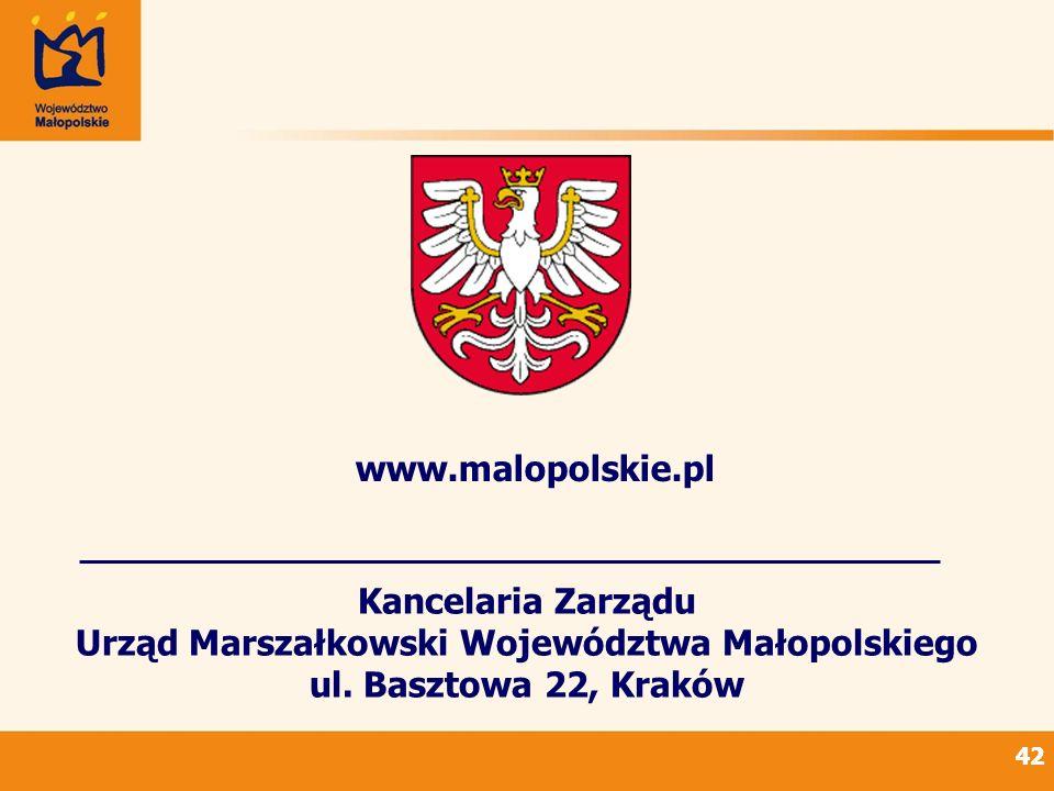 42 Kancelaria Zarządu Urząd Marszałkowski Województwa Małopolskiego ul. Basztowa 22, Kraków www.malopolskie.pl