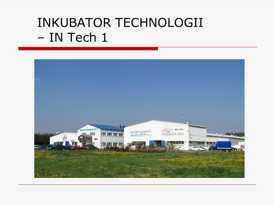 INKUBATOR TECHNOLOGII – IN Tech 1