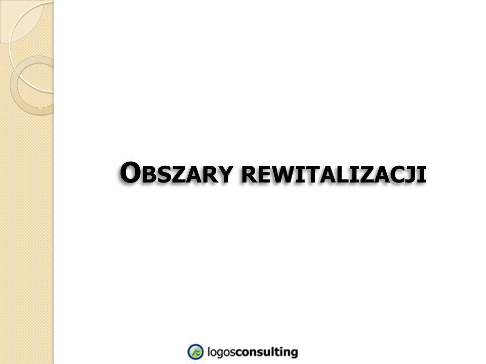 O BSZARY REWITALIZACJI