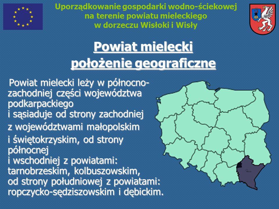 Powiat mielecki położenie geograficzne Powiat mielecki leży w północno- zachodniej części województwa podkarpackiego i sąsiaduje od strony zachodniej