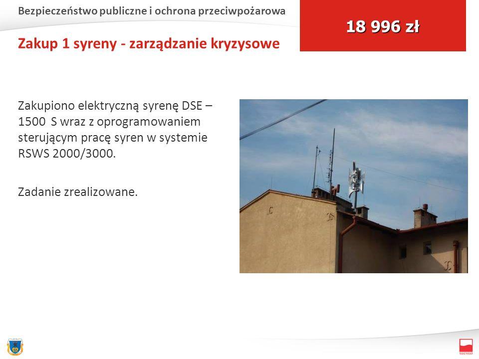 Zakup 1 syreny - zarządzanie kryzysowe Zakupiono elektryczną syrenę DSE – 1500 S wraz z oprogramowaniem sterującym pracę syren w systemie RSWS 2000/30