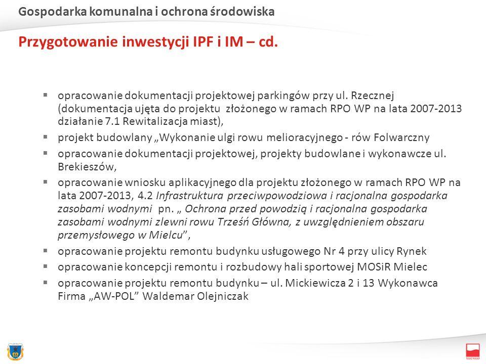 opracowanie dokumentacji projektowej parkingów przy ul. Rzecznej (dokumentacja ujęta do projektu złożonego w ramach RPO WP na lata 2007-2013 działanie