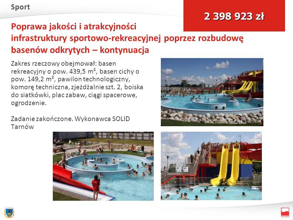 Poprawa jakości i atrakcyjności infrastruktury sportowo-rekreacyjnej poprzez rozbudowę basenów odkrytych – kontynuacja Zakres rzeczowy obejmował: basen rekreacyjny o pow.