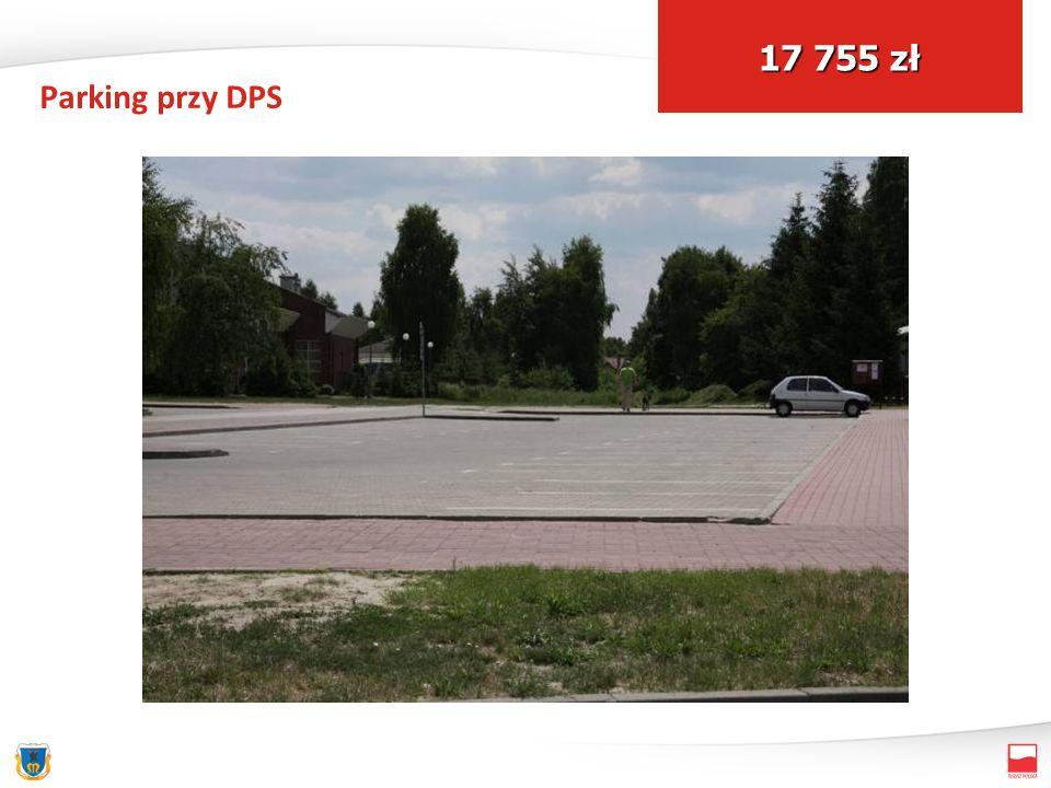 Parking przy DPS 17 755 zł