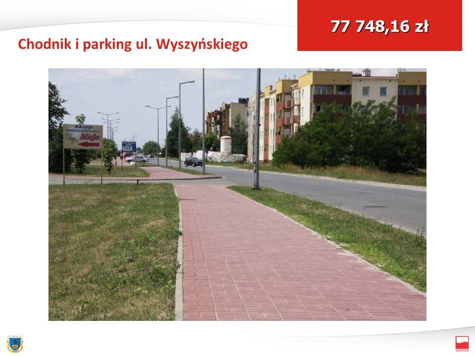 Chodnik i parking ul. Wyszyńskiego 77 748,16 zł