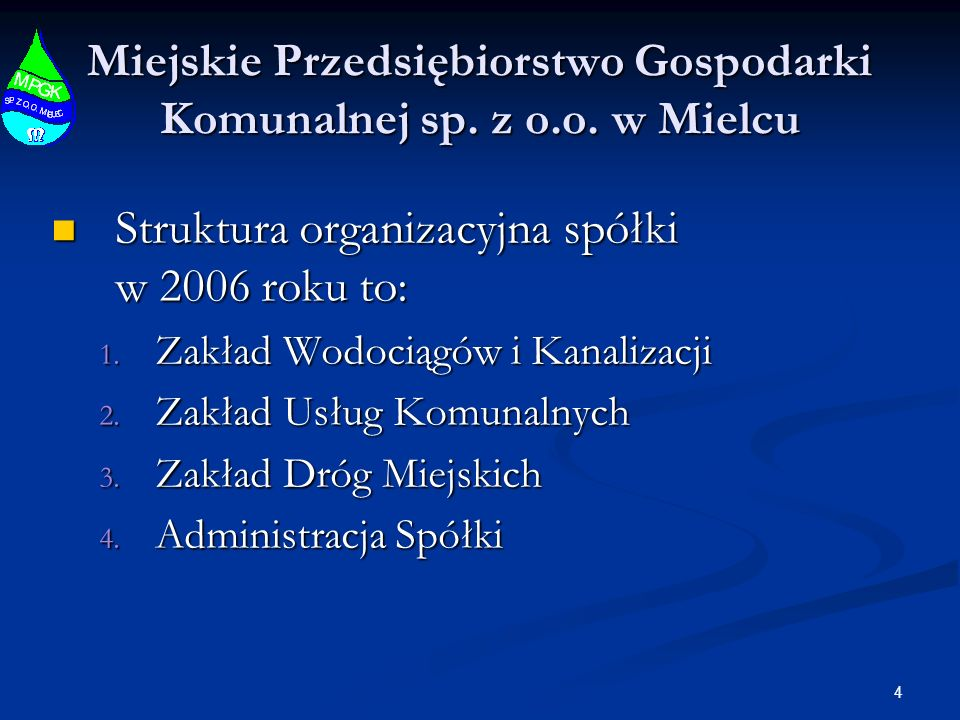 4 Miejskie Przedsiębiorstwo Gospodarki Komunalnej sp.