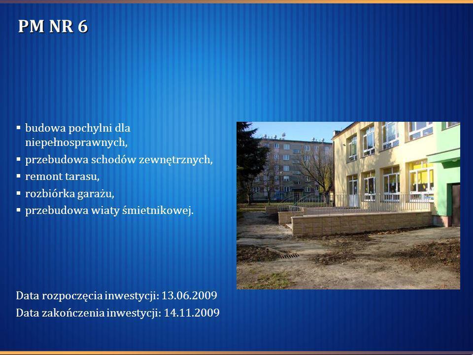 PM NR 6 budowa pochylni dla niepełnosprawnych, przebudowa schodów zewnętrznych, remont tarasu, rozbiórka garażu, przebudowa wiaty śmietnikowej. Data r