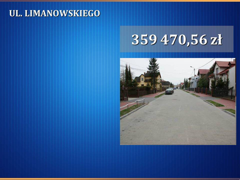 UL. LIMANOWSKIEGO 359 470,56 zł